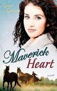 Maverick Heart (#02 in Lone Star Legends Series) Paperback
