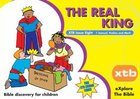 The Real King (#08 in Explore The Bible Series) Paperback