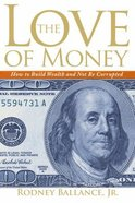 The Love of Money Paperback