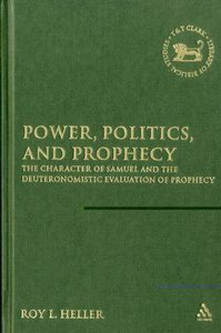 Power, Politics, and Prophecy