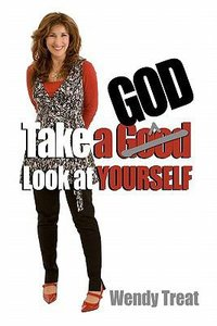 Take a God Look At Yourself