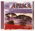 Worship Africa Volume 3 CD