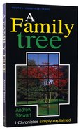1 Chronicles: A Family Tree (Welwyn Commentary Series) Paperback
