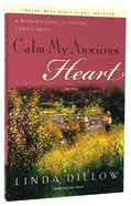 Calm My Anxious Heart Paperback