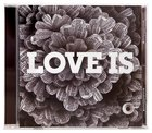 Love is CD