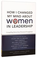 How I Changed My Mind About Women in Leadership Paperback