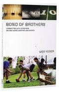 Bond of Brothers Hardback