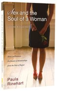 Sex and the Soul of a Woman (, Expanded) Paperback