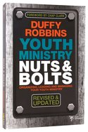 Youth Ministry Nuts and Bolts Paperback
