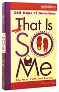 Faithgirlz!: That is So Me Paperback