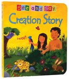 Creation Story (See And Say! Series) Board Book