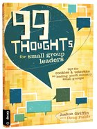 99 Thoughts For Small Group Leaders Paperback