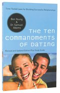 The Ten Commandments of Dating