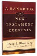 A Handbook of New Testament Exegesis Paperback
