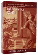 Gospel of John (New International Commentary On The New Testament Series)