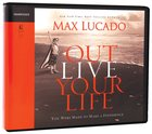 Outlive Your Life (Unabridged, 4 Cds)