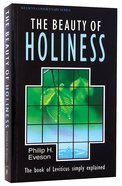 The Beauty of Holiness (Leviticus) (Welwyn Commentary Series)