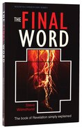 Revelation: The Final Word (Welwyn Commentary Series) Paperback