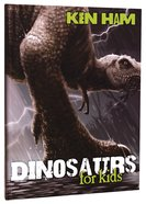 Dinosaurs For Kids Hardback