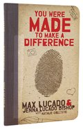 You Were Made to Make a Difference Paperback