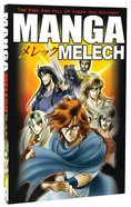 Melech: The Rise and Fall of Kings and Nations (#04 in Manga Books For Teens Series) Paperback