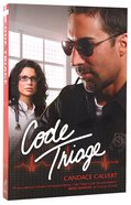 Code Triage (#3 in Mercy Hospital Series) Paperback