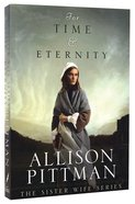For Time and Eternity (Sister Wife Series) Paperback