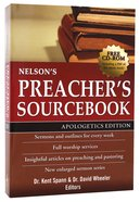 Nelson's Preacher's Sourcebook (Apologetics Edition) Paperback