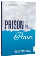 Prison to Praise Paperback