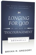 Gaot: Longing For God in An Age of Discouragement Paperback