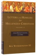 Letters and Homilies For Hellenized Christians Volume 2 Hardback