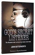 God's Secret Listener Paperback