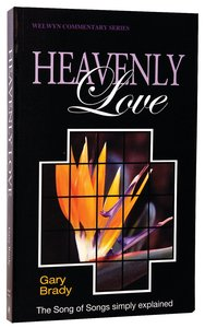 Heavenly Love (Song of Songs) (Welwyn Commentary Series)