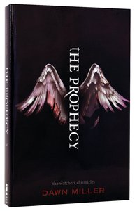 The Prophecy (#01 in The Watcher Chronicles Series)