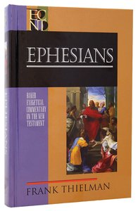 Ephesians (Baker Exegetical Commentary On The New Testament Series)