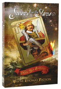 Sword in the Stars (#01 in The Dark Sea Annals Series)