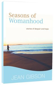 Seasons of Womanhood