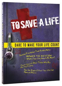 Dare to Make Your Life Count (To Save A Life Series)