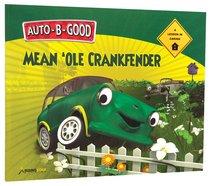 Mean Ole Crankfender (Auto B Good Series)