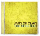 Jars of Clay Presents the Shelter CD