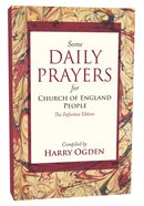 Some Daily Prayers For the Church of England People Paperback