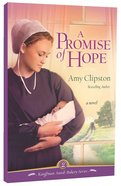 A Promise of Hope (#02 in Kauffman Amish Bakery Series) Paperback