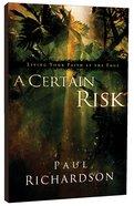 A Certain Risk Paperback