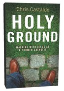 Holy Ground Paperback
