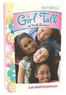 Faithgirlz: Girl Talk Paperback