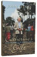 Catherine's Gift Paperback