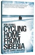 Cycling Home From Siberia Paperback