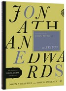 Jonathan Edwards on Beauty (Essential Edwards Collection) Paperback