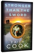 Stronger Than the Sword Paperback