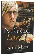 No Greater Love (#01 in Extreme Devotion Series) Paperback